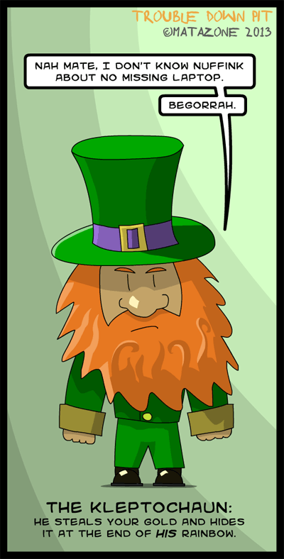 The Leprechaun's lesser known brother