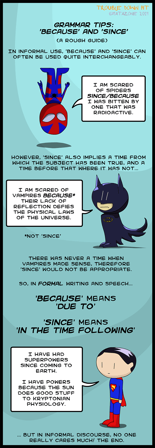 Grammar tips: 'Because' and 'since' (with superheroes)