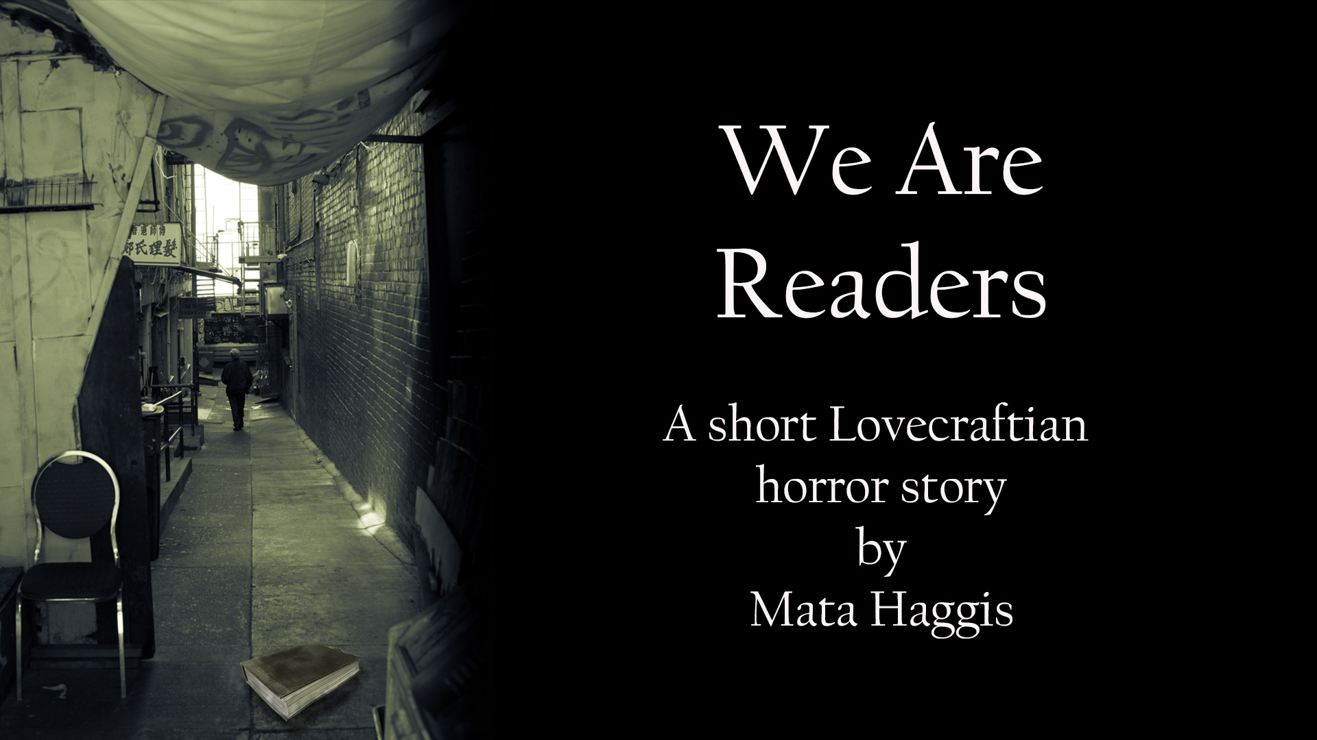 We Are Readers – Audiobook – a modern Lovecraftian short horror story by Mata Haggis